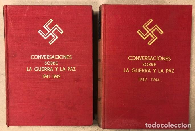 ADOLF HITLER. CONVERSACIONES SOBRE LA GUERRA Y LA PAZ (2 TOMOS, 1941-1942 Y 1942-1944). LUIS DE CAR (Libros de Segunda Mano - Historia - Segunda Guerra Mundial)