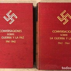 Libros de segunda mano: ADOLF HITLER. CONVERSACIONES SOBRE LA GUERRA Y LA PAZ (2 TOMOS, 1941-1942 Y 1942-1944). LUIS DE CAR. Lote 168622984