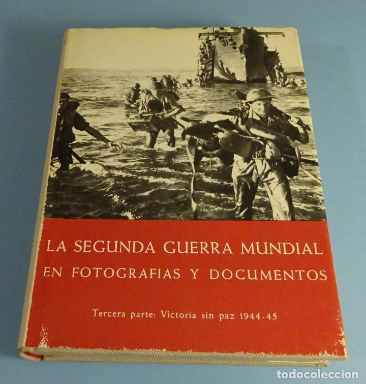 LA SEGUNDA GUERRA MUNDIAL, EN FOTOGRAFÍAS Y DOCUMENTOS. TERCERA PARTE. H.A. JACOBSEN (Libros de Segunda Mano - Historia - Segunda Guerra Mundial)