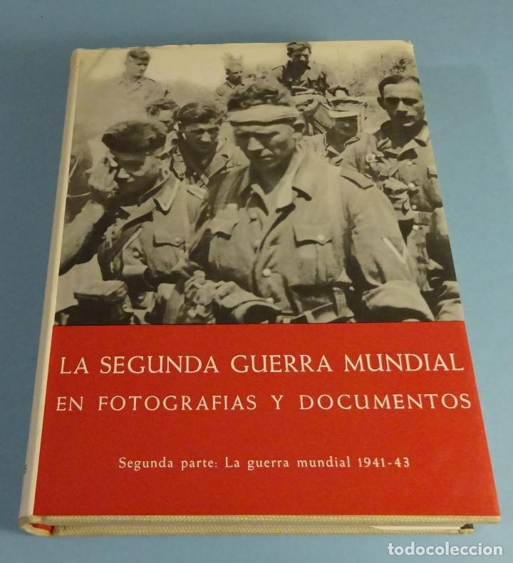 LA SEGUNDA GUERRA MUNDIAL, EN FOTOGRAFÍAS Y DOCUMENTOS. SEGUNDA PARTE. H.A. JACOBSEN (Libros de Segunda Mano - Historia - Segunda Guerra Mundial)