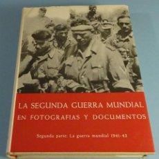 Libros de segunda mano: LA SEGUNDA GUERRA MUNDIAL, EN FOTOGRAFÍAS Y DOCUMENTOS. SEGUNDA PARTE. H.A. JACOBSEN. Lote 188838681