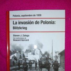 Libros de segunda mano: LA INVASIÓN DE POLONIA: BLITZRIEG. Lote 189450921