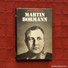 Libros de segunda mano: MARTIN BORMANN - JAMES MCGOVERN. Lote 189453076