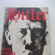 Libros de segunda mano: HITLER - CENIT Y OCASO DEL TERCER REICH DE ROBERT NEUMANN - EDITORIAL HERRERO. AÑO 1962 CS203. Lote 189646858