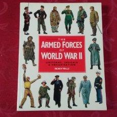 Libros de segunda mano: THE ARMED FORCES OF WORLD WAR II .- ANDREW MOLLO .- UNIFORMES , INSIGNIAS & ORGANIZACION. Lote 189740013