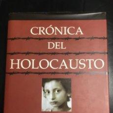 Libros de segunda mano: CRÓNICA DEL HOLOCAUSTO, EDITORIAL LIBSA. GRAN FORMATO.. Lote 189792897