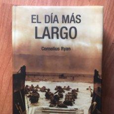 Libros de segunda mano: EL DIA MÁS LARGO, CORNELIUS RYAN, INEDITA, 2004 2 EDICIÓN. Lote 189922056