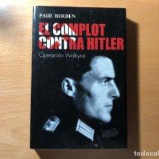 Libros de segunda mano: EL COMPLOT CONTRA HITLER. OPERACIÓN WALKYRIA. PAUL BERGEN. EDITORIAL JUVENTUD. NAZISMO. . Lote 191114695