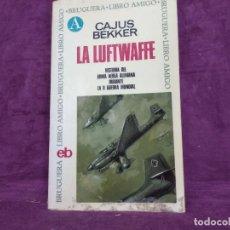 Libros de segunda mano: HISTORIA DEL ARMA ALEMANA DURANTE LA II GUERRA MUNDIAL, LA LUFTWAFFE, BRUGUERA, BARCELONA, 1968. Lote 191470615