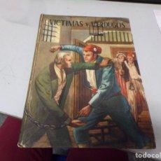 Libros de segunda mano: VÍCTIMAS Y VERDUGOS - CUADROS DE LA REVOLUCIÓN FRANCESA. Lote 191868498