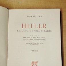 Libros de segunda mano: HITLER. ESTUDIO DE UNA TIRANÍA. ALAN BULLOCK. BIOGRAFÍAS GANDESA.. Lote 192038606