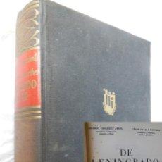 Libros de segunda mano: DE LENINGRADO A ODESA. OROQUIETA ARBIOL GERARDO Y GARCÍA SÁNCHEZ CÉSAR. 1959. Lote 192267473