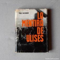 Libros de segunda mano: LA MENTIRA DE ULISES - PAUL RASSINIER. Lote 193220156