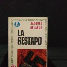 Libros de segunda mano: LA GESTAPO - JACQUES DELARUE. Lote 193625433