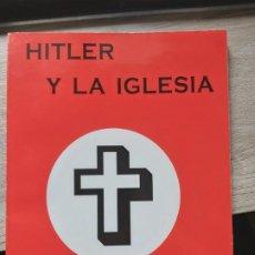 Libros de segunda mano: HITLER Y LA IGLESIA J. AGUILAR Y J. ASENSI NOS 1973 - GASTOS DE ENVIO GRATIS. Lote 194272218