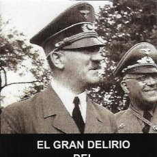 """Libros de segunda mano: EL GRAN DELIRIO DEL """"GRAN DELIRIO"""", DE SANTOS BERNARDO. ED. DE, 2019.. Lote 194276231"""