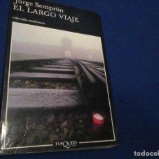 Libros de segunda mano: EL LARGO VIAJE JORGE SEMPÚN TUSQUETS EDITORES 2004. Lote 194329273