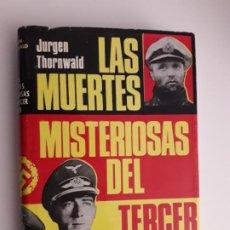 Libros de segunda mano: LAS MUERTES MISTERIOSAS DEL TERCER REICH - JURGEN THORNWALD. Lote 194641353