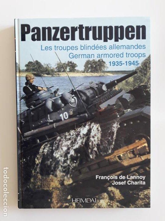 PANZERTRUPPEN - LES TROUPES BLINDÉES ALLEMANDES 1935-1945 (Libros de Segunda Mano - Historia - Segunda Guerra Mundial)