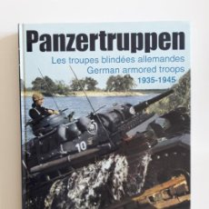 Libros de segunda mano: PANZERTRUPPEN - LES TROUPES BLINDÉES ALLEMANDES 1935-1945. Lote 194663408
