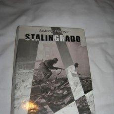 Libros de segunda mano: LIBRO DE ANTONY BEEVOR ,STALINGRADO EDICION DEL 2001 ILUSTRADO 538 PAGINAS. Lote 194708403