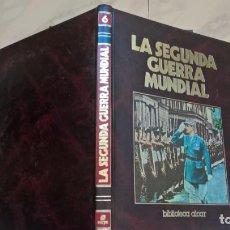 Libros de segunda mano: LIBROS: LA SEGUNDA GUERRA MUNDIAL. TOMO Nº 6. ED. SARPE. Lote 194939005