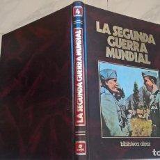 Libros de segunda mano: LIBROS: LA SEGUNDA GUERRA MUNDIAL. TOMO Nº 4. ED. SARPE. Lote 194939053