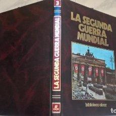 Libros de segunda mano: LIBROS: LA SEGUNDA GUERRA MUNDIAL. TOMO Nº 3. ED. SARPE. Lote 194939082