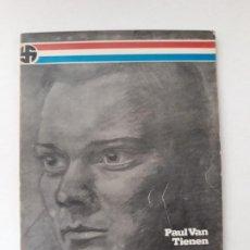 Libros de segunda mano: EL DÍA 5 DE NOVIEMBRE DE 1921. PAUL VAN TIENEN. EDI. HUGUIN. BARCELONA,1982. OJO - DEDICATORIA AUTOR. Lote 194976421