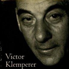 Libros de segunda mano: VICTOR KLEMPERER QUIERO DAR TESTIMONIO FASTA EL FINAL. DIARIOS DOS VOLÚMENES:1933-1941 / 1942-1945 . Lote 194982817