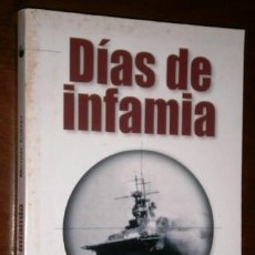 Libros de segunda mano: DÍAS DE INFAMIA POR MICHAEL COFFEY DE ED. SALVAT EN BARCELONA 2005. Lote 194986758