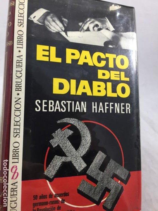 EL PACTO DEL DIABLO, SEBASTIAN HAFFNER, BRUGUERA 1972 (Libros de Segunda Mano - Historia - Segunda Guerra Mundial)