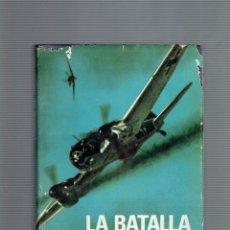 Libros de segunda mano: LA BATALLA DE INGLATERRA DUELO DE AGUILAS POR PETER TOWNSEND EDITORA PLAZA Y JANES 1969. Lote 195273853