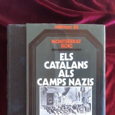 Libros de segunda mano: ELS CATALANS ALS CAMPS NAZIS - MONTSERRAT ROIG - EDICIONS 62 2002. Lote 195288791