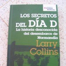 Libros de segunda mano: LIBRO LOS SECRETOS DEL DIA D ,LARRY COLLINS ,PLANETA DE AGOSTINI ,204 PAGINAS. Lote 195297778