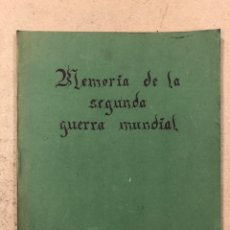 Libros de segunda mano: MEMORIA DE LA SEGUNDA GUERRA MUNDIAL. COLECCIONABLE DEL DIARIO EL PAIS ENCUADERNADO.. Lote 195384363