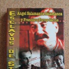 Libros de segunda mano: ESCLAVOS DE STALIN: EL COMBATE FINAL DE LA DIVISIÓN AZUL. SALAMANCA SALAMANCA (ÁNGEL). Lote 195384811