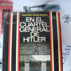 Libros de segunda mano: EN EL CUARTEL GENERAL DE HITLER.WALTER WARLIMONT LUIS DE CARALT, PRIMERA EDICION 1967 (FASCISMO). Lote 195398535