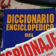 Libros de segunda mano: DICCIONARIO ENCICLOPÉDICO DEL ESPIONAJE (MADRID, 1996). Lote 195420240