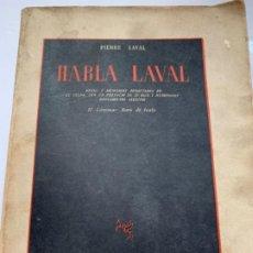 Libros de segunda mano: HABLA LAVAL , EDITORIAL PERSEO. Lote 218124155