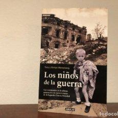 Libros de segunda mano: LOS NIÑOS DE LA GUERRA. YURY Y SONYA WINTERBERG. EIT. AGUILAR. TESTIMONIOS DE SUPERVIVIENTES. Lote 196009431