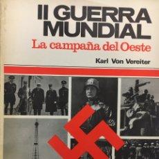 Libros de segunda mano: 2 GUERRA MUNDIAL LA CAMPAÑA DEL OSTE. Lote 196040475