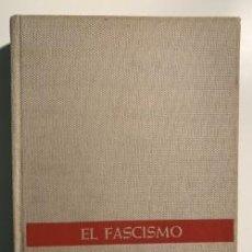 Libros de segunda mano: EL FASCISMO. DE MUSSOLINI A HILTER. Lote 196305738