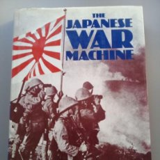 Libros de segunda mano: LIBRO THE JAPANESE WAR MACHINE EDITADO POR S.L MAYER 1979. Lote 196446831