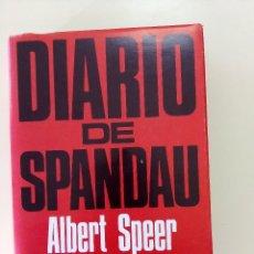 Libros de segunda mano: DIARIO DE SPANDAU. HISTORIA DEL TERCER REICH-ALBERT SPEER-ED. PLAZA JANES-1976-TAPA DURA SOBRECUBIER. Lote 196526573