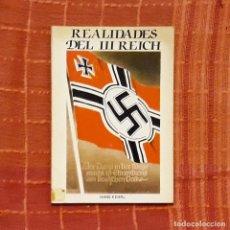 Libros de segunda mano: REALIDADES DEL III REICH - HANS KEHRL. Lote 196803545