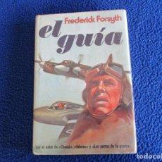 Libros de segunda mano: EL GUÍA FREDERICK FORSYTH PLAZA JANÉS EDITORES 1ª EDICION MARZO 1976 . Lote 199464943