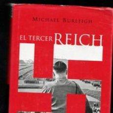Libros de segunda mano: EL TERCER REICH. UNA NUEVA HISTORIA. MICHAEL BURLEIGH. Lote 199849826