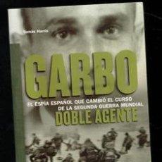 Libros de segunda mano: GARBO. DOBLE AGENTE. TOMAS HARRIS. Lote 199849838