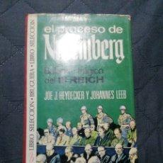 Libros de segunda mano: EL PROCESO DE NUREMBERG. JOE J HEYDECKER Y JOHANES LEEB 1°EDICIÓN 1972. Lote 200391935